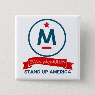 エバンMcMullin -アメリカを立てて下さい! 5.1cm 正方形バッジ