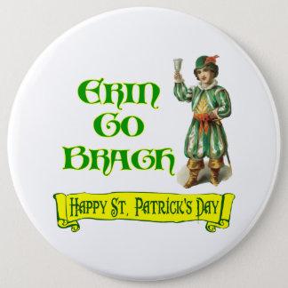 エリンは発言Braugh幸せなセントパトリック日の行きます 15.2cm 丸型バッジ