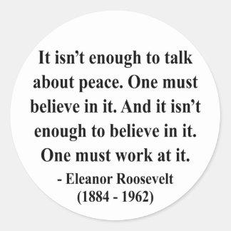 エレノア・ルーズベルトの引用文4a ラウンドシール