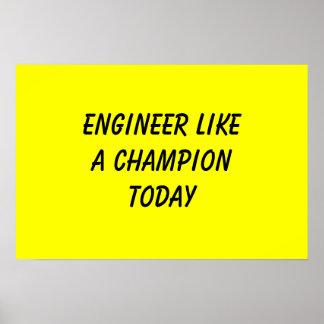 エンジニアはチャンピオンを今日好みます ポスター