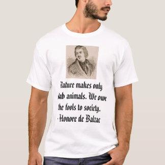 オノレデバルザックの自然は物の言えない動物だけ…作ります Tシャツ