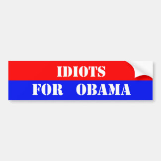 オバマのための馬鹿 バンパーステッカー