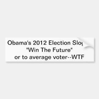 """オバマの2012年のスローガン""""勝利未来"""" - WTF バンパーステッカー"""