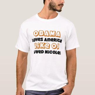 オバマはOJによって愛されるニコールのようなアメリカを愛します Tシャツ