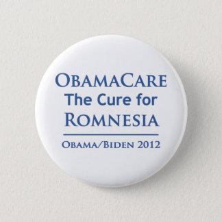 オバマケアはRomnesiaのための治療です! 5.7cm 丸型バッジ