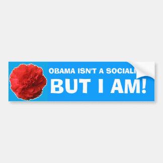 """""""オバマ社会主義者ではないですが、私はあります!""""は 豊富なSticke バンパーステッカー"""