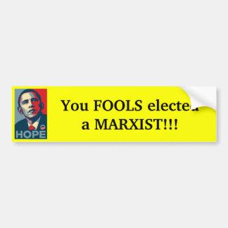 オバマ-マルクス主義者と選ばれる愚か者 バンパーステッカー