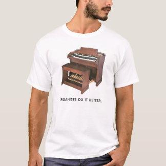 オルガン奏者それはよくします Tシャツ