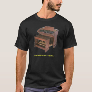 オルガン奏者それは2.をよくします Tシャツ