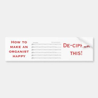 オルガン奏者を幸せにさせる方法 バンパーステッカー