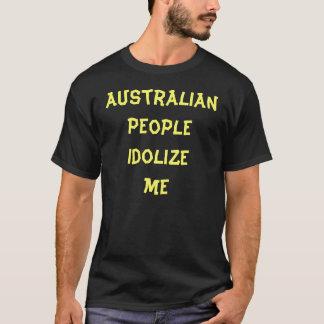 オーストラリアの人々は私に心酔します Tシャツ