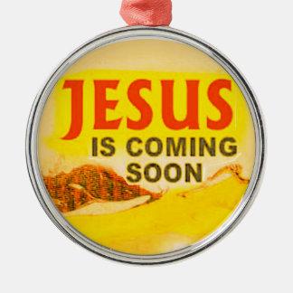 オーナメント-イエス・キリストはすぐに来ています メタルオーナメント