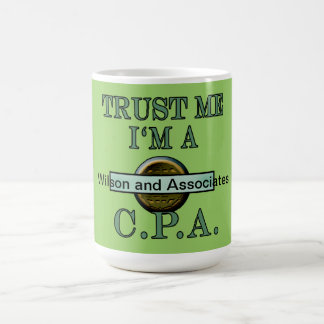 """""""カスタマイズ可能なCPAは私が私CPA""""のデザインであることを信頼します コーヒーマグカップ"""