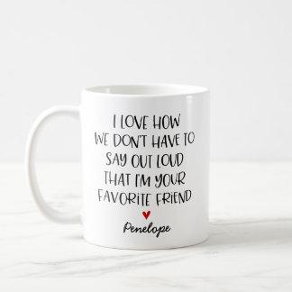 カスタムでお気に入りのな友人 コーヒーマグカップ