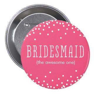 カスタムなピンク及び白い紙吹雪の点の新婦付添人ボタン 7.6CM 丸型バッジ