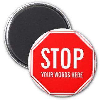 カスタムな停止印(あなた自身の文字を加えて下さい) マグネット