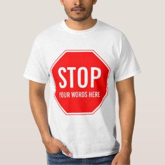 カスタムな停止印(あなた自身の文字を加えて下さい) Tシャツ