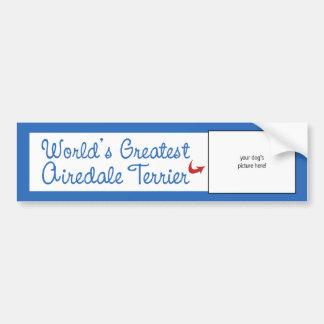 カスタムな写真! 世界の最も素晴らしいAiredaleテリア バンパーステッカー
