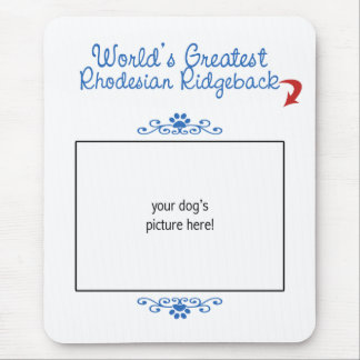 カスタムな写真! 世界最も素晴らしいRhodesian Ridgeback マウスパッド
