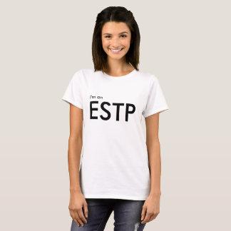 カスタム私はESTP -性格特徴白のTシャツです Tシャツ