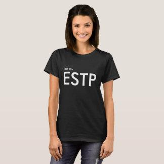 カスタム私はESTP -性格特徴黒のTシャツです Tシャツ
