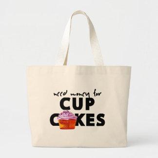 カップケーキのための必要性のお金 ラージトートバッグ
