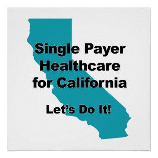 カリフォルニアのための独身のな支払人のヘルスケア ポスター