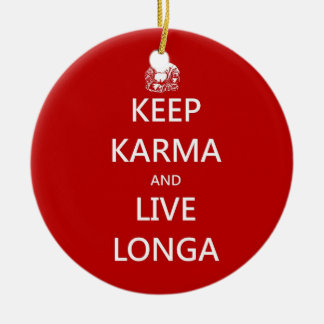 カルマを保って下さい及びLonga住んで下さい セラミックオーナメント