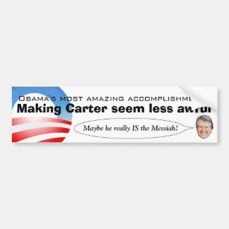 カーターを作っているオバマはより少なくひどいようです バンパーステッカー