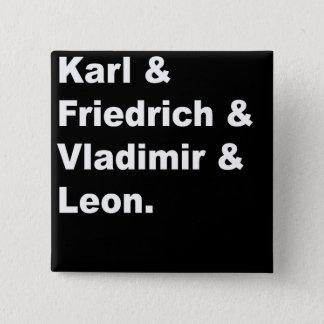 カール及びフリートリッヒ及びVladimir及びレオン 缶バッジ