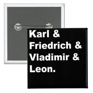 カール及びフリートリッヒ及びVladimir及びレオン 5.1cm 正方形バッジ