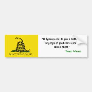 """ガズデンの旗は、""""すべての専制政治…足を得る必要があります バンパーステッカー"""