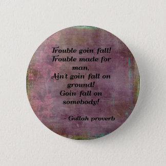 ガラ人の諺ボタン 5.7CM 丸型バッジ