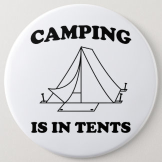 キャンプはテントにあります 15.2CM 丸型バッジ