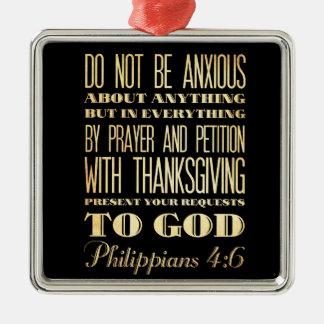 キリスト教の聖書の聖書- Philippiansの4:6 メタルオーナメント