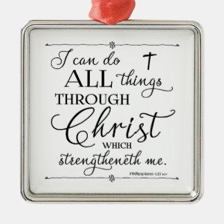 キリスト- Philippiansの4:13を通したすべての事 メタルオーナメント
