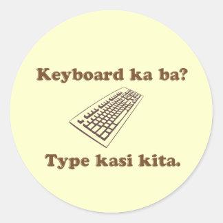 キーボードのKaのBaか。 Kita.をタイプして下さい ラウンドシール