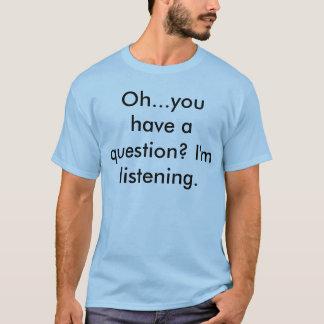 ギャグは頼みますあなたの母ワイシャツを行きます Tシャツ