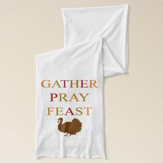 ギャザーは饗宴の感謝祭を祈ります スカーフ