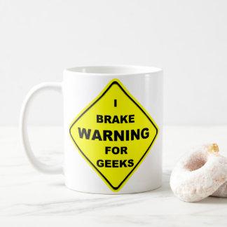 ギークのためのIブレーキの警告 コーヒーマグカップ