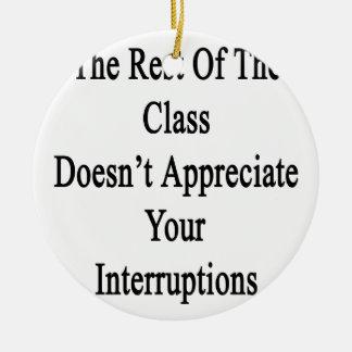 クラスの残りはあなたのInteを認めません セラミックオーナメント