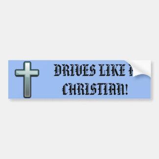 クリスチャンのようなドライブ バンパーステッカー