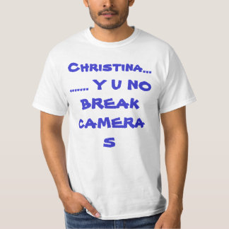 クリスティーナY U壊れ目のカメラ無しか。か。 ワイシャツ Tシャツ