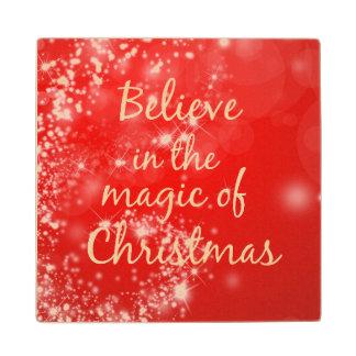 クリスマスの引用文の魔法で信じて下さい ウッドコースター
