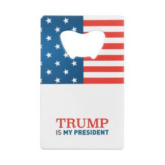 クレジットカードの栓抜きの切札は私の大統領です クレジットカード 栓抜き