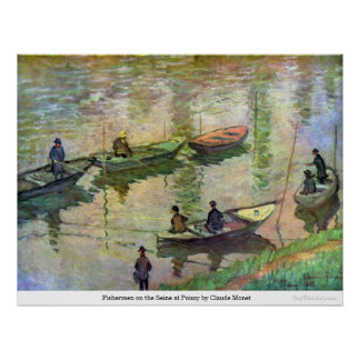 クロード・モネ著Poissyのセーヌ河の漁師 ポスター