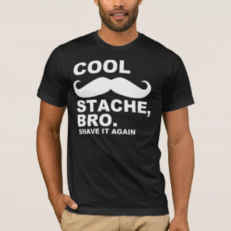 クールなSTACHE BROは、それを再度剃ります Tシャツ