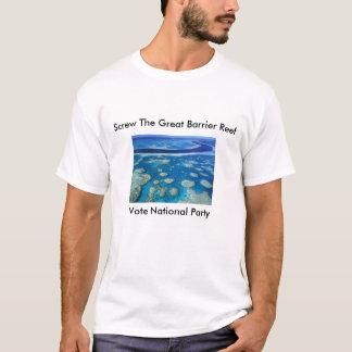 グレート・バリア・リーフは、素晴らしい障壁を…ねじで締めます Tシャツ