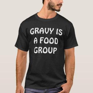 グレービーは食品群です Tシャツ