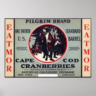 ケープコッドの巡礼者のEatmorのクランベリーのブランド ポスター